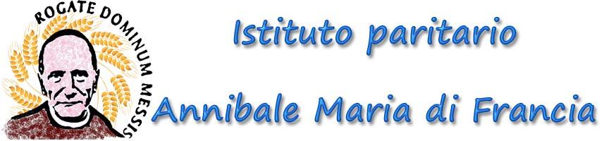 """Istituto Comprensivo Paritario """"Padre Annibale Maria Di Francia"""""""